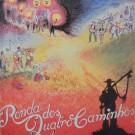 RONDA DOS QUATRO CAMINHOS (I ÁLBUM)