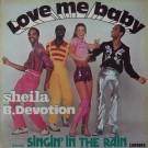 LOVE ME BABY - INCLUDING SINGIN' IN THE RAIN
