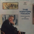 THE KENTON TOUCH (PORTRAITS IN STRINGS)