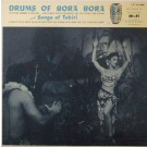 DRUMS OF BORA BORA & SONGS OF TAHITI