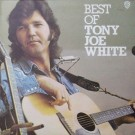 BEST OF TONY JOE WHITE