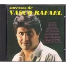SUCESSOS DE VASCO RAFAEL