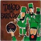 TANGO DEI BARBUDOS