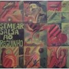 SEMEAR SALSA AO REGUINHO