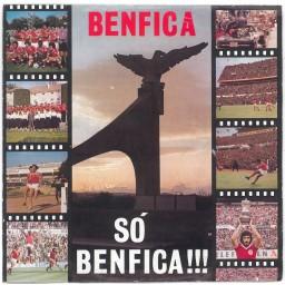 BENFICA SÓ BENFICA