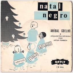NATAL NEGRO / PAGO-TE A DOBRAR