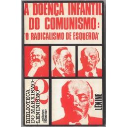 A DOENÇA INFANTIL DO COMUNISMO