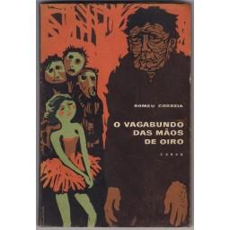 O VAGABUNDO DAS MÃOS DE OIRO
