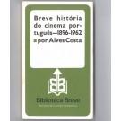 BREVE HISTÓRIA DO CINEMA PORTUGUÊS (1896-62)