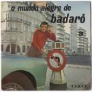 O MUNDO ALEGRE DE BADARÓ 3