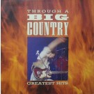 THROUGH A BIG COUNTRY - GREASTEST HITS