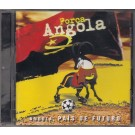 FORÇA ANGOLA - ANGOLA PAÍS DE FUTURO