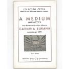 A MEDIUM (MENOTTI) / CARMINA BURANA (ORFF)