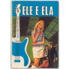 ELE E ELA (SPENCER DAVIS GROUP CONTRACAPA)