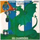 FUTEBOL CLUBE DO PORTO - OS CAMPEÕES