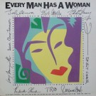EVERY MAN HAS A WOMAN