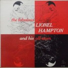 THE FABULOUS LIONEL HAMPTON AND HIS ALL STARS