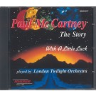PAUL MCCARTNEY - THE STORY (WITH A LITTLE LUCK)