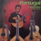 PORTUGAL E SEUS FADOS