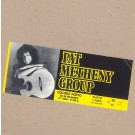 BILHETE ESPECTÁCULO - PAT METHENY GROUP