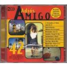 ADIÓS AMIGO - 42 GREAT SPANISH & LATIN AMERICAN HITS