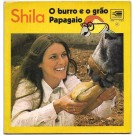 O BURRO E O PÃO / PAPAGAIO (AUTOGRAFADO)