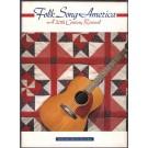 FOLK SONG AMERICA - A 20TH CENTURY REVIVAL